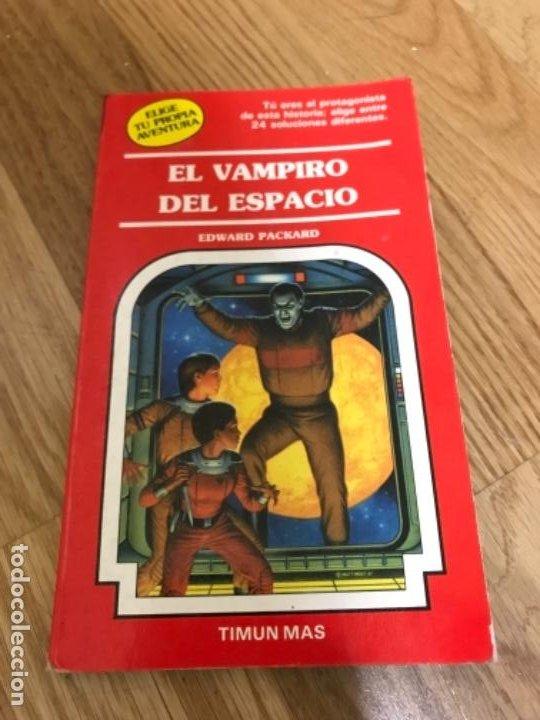 ELIGE TU PROPIA AVENTURA Nº 73 EL VAMPIRO DEL ESPACIO (Libros Antiguos, Raros y Curiosos - Literatura Infantil y Juvenil - Otros)