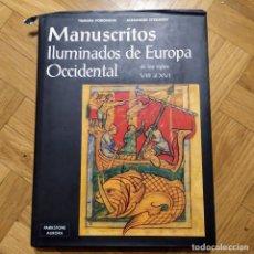 Libros antiguos: MANUSCRITOS ILUMINADOS DE EUROPA OCCIDENTAL. Lote 195675087