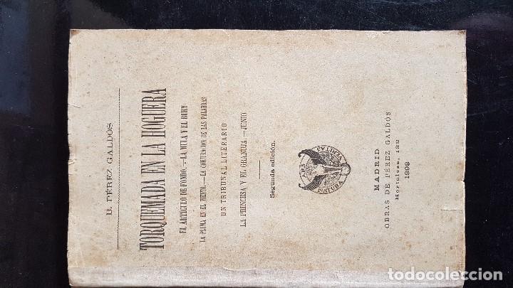 Libros antiguos: TORQUEMADA EN LA HOGUERA - BENITO PEREZ GALDOS - 1898 - Foto 2 - 195678730