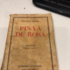 Libros antiguos: PINYA DE ROSA. Lote 195678971