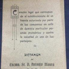 Libros antiguos: DICTAMEN DEL EXCMO. SR. D. ANTONIO MAURA - SOCIEDAD BILBAINA DE ARTES GRAFICAS - 17P. 21X14,5CM. Lote 195698990