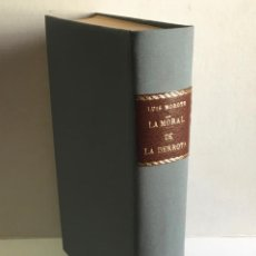 Libri antichi: LA MORAL DE LA DERROTA. - MOROTE, LUIS. PRIMERA EDICIÓN.. Lote 123221596