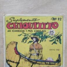 Livres anciens: SUPLEMENTO CHIQUITITO DE ``CHICOS Y ``MIS CHICAS´´ - Nº 12 - MAYO 1942. Lote 195719526
