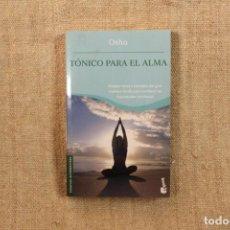 Libros antiguos: TÓNICO PARA EL ALMA / OSHO. Lote 195761623