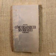 Libros antiguos: CÓMO DESAPARECER SIN SER VISTO (PEPA ROMA). Lote 195762421