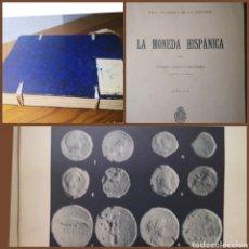 Libros antiguos: 1924 - LA MONEDA HISPÁNICA, POR ANTONIO VIVES Y ESCUDERO. Lote 195786706