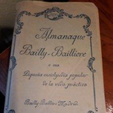 Libros antiguos: ALMANAQUE BAILLY-BAILLIÈRE AÑO 1920 - PEQUEÑA ENCICLOPEDIA POPULAR DE LA VIDA PRÁCTICA. Lote 195843061