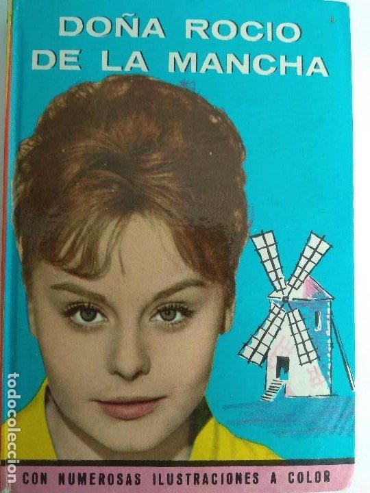 ROCIO DURCAL EN DOÑA ROCIO DE LA MANCHA 1963 EDITORIAL FELICIDAD (Libros Antiguos, Raros y Curiosos - Literatura Infantil y Juvenil - Otros)