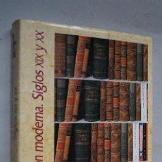Libros antiguos: LA EDICIÓN MODERNA. SIGLOS XIX Y XX. VV.AA. Lote 195849047