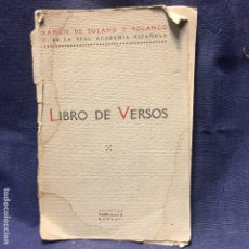 Libros antiguos: LIBRO DE VERSOS RAMON SOLANO Y POLANCO VOLUNTAD 1922 DEDICADO A PEDRO MUÑOZ SECA. Lote 195866388