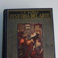 Libros antiguos: L-3067. HISTORIA DEL ARTE, J.RAFOLS. 1949. BIBLIOTECA HISPANIA.. Lote 195950417