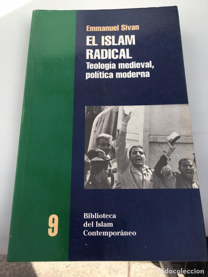 EL ISLAM RADICAL-TEOLOGÍA MEDIEVAL,POLÍTICA MODERN (Libros Antiguos, Raros y Curiosos - Pensamiento - Otros)