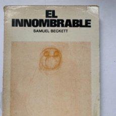 Libros antiguos: EL INNOMBRABLE DE SAMUEL BECKETT. Lote 195967687