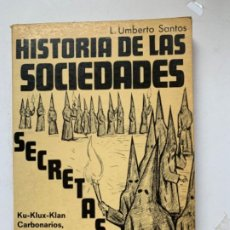 Libros antiguos: HISTORIA DE LAS SOCIEDADES SECRETAS. Lote 195969408