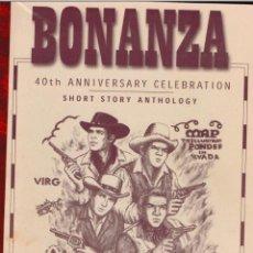 Libros antiguos: BONANZA 40 ANIV. DE LA SERIE TV 1959-1999 -ILUST. EXCLUSIVAS PARA ESTE LIBRO + REGALO TELE GUÍA CON. Lote 196011401