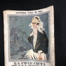 Libros antiguos: LA CONQUISTA DE UNA DERROTA - ANNE DU VALMOET - MADRID 1924. Lote 196110206
