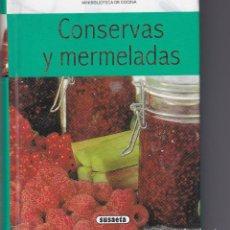 Libros antiguos: CONSERVAS Y MERMELADAS. Lote 196166760