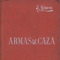 Libros antiguos: ARMAS DE CAZA, MANUAL SOLER XVI. Lote 196168732