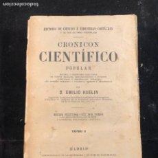 Livres anciens: CRONICON CIENTÍFICO POPULAR TOMO 1 AÑO 1877. Lote 196260778