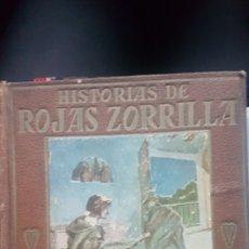 Libros antiguos: HISTORIAS DE ROJAS ZORRILLA LIBRO ANTIGUO. Lote 196294402