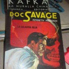 Libri antichi: DOC SAVAGE - LA CALAVERA ROJA - KENNETH ROBESON - EDITORIAL CATE-1982. Lote 196329217