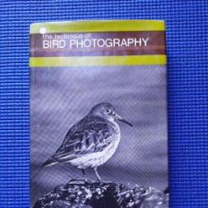 Libros antiguos: THE TECHNIQUE OF BIRD PHOTOGRAPHY JOHN WARHAM TECNICA DE FOTOGRAFIA DE AVES PAJAROS. Lote 196342068