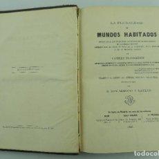 Livres anciens: LA PLAURALIDAD DE MUNDOS HABITOS POR CAMILE FLAMMARION AÑO 1866. Lote 196368225