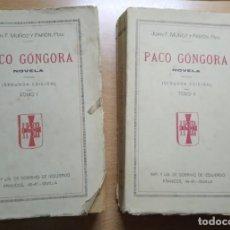 Libros antiguos: TOMOS I Y II PACO GÓNGORA, JUAN F. MUÑOZ Y PABÓN. Lote 196372923