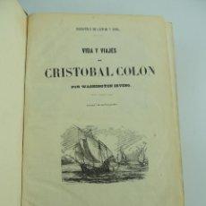 Livres anciens: BIBLIOTECA DE GASPAR Y ROIG-VIDA Y VIAJES DE COLON-HISTORIA DE CONQUISTA DE MEJICO-CONQUISTA DEL PER. Lote 196452840