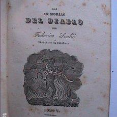 Libros antiguos: LAS MEMORIAS DEL DIABLO. 1839. FEDERICO SOULIÉ. TOMO V - VI. IMPRENTA RAMON MARTIN.BARCELONA.. Lote 196494306