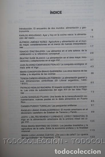 Libros antiguos: LIBRO ALIMENTACION Y GASTRONOMIA : CINCO SIGLOS DE INTERCAMBIOS ENTRE EUROPA Y AMERICA . 1998 - Foto 6 - 196510015