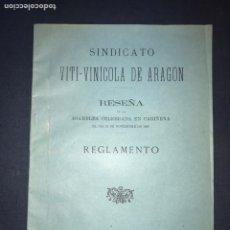 Libros antiguos: SINDICATO VITI-VINÍCOLA DE ARAGÓN. RESEÑA CARIÑENA 1899. VINOS. RARO. Lote 196516665