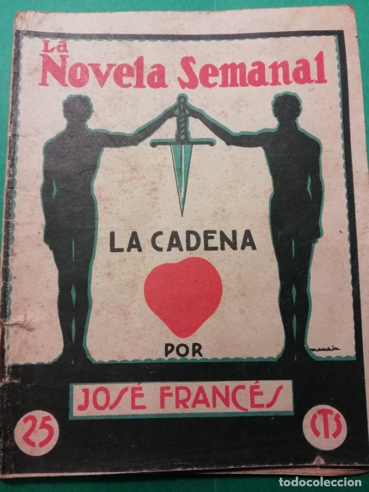 LA NOVELA SEMANAL JOSE FRANCES IMPRESO AÑO 1923 (Libros antiguos (hasta 1936), raros y curiosos - Literatura - Narrativa - Otros)