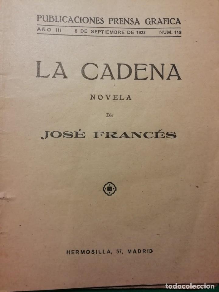 Libros antiguos: LA NOVELA SEMANAL JOSE FRANCES IMPRESO AÑO 1923 - Foto 2 - 196548711