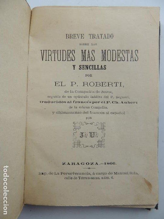 BREVE TRATADO SOBRE LAS VIRTUDES MAS MODESTAS Y SENCILLAS POR P.ROBERTI AÑO 1866 (Libros Antiguos, Raros y Curiosos - Literatura - Otros)