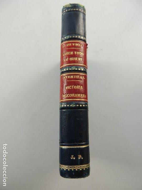 ESPASA CALPE-COMEDIA FAMOSA DEL QUIEN TODO LO QUIERE--VICTORIA ACCORAMBONI POR STENDHAL (Libros Antiguos, Raros y Curiosos - Literatura - Otros)