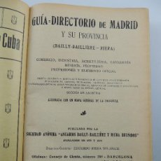 Libri antichi: GUIA DIRECTORIO DE MADRID Y SU PROVINCIA 2 EPOCA AÑO 4 --A915 BAILLY - BAILLIERE - RIERA. Lote 196576787