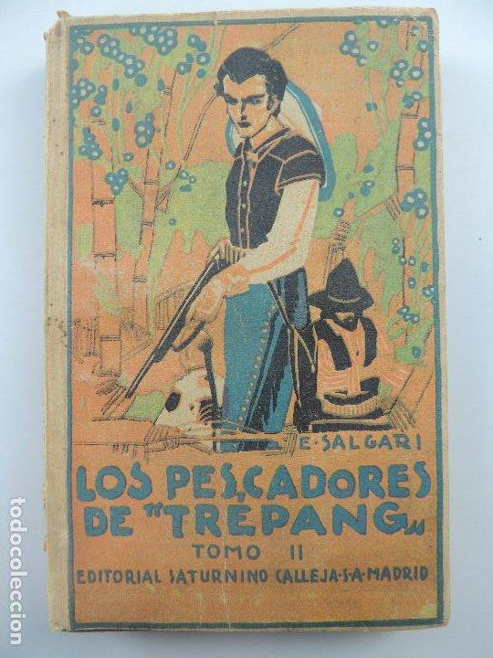 LOS PESCADORES DE TREPANG TOMO II POR EMILIO SALGARI EDITORIAL SATURNINO CALLEJA AÑO 1876 (Libros Antiguos, Raros y Curiosos - Literatura - Otros)