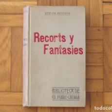Libros antiguos: RECORTS Y FANTASIES. APELES MESTRES. BIBLIOTECA DE EL POBLE CATALÀ. 1906. FIDEL GIRÓ. BARCELONA. . Lote 196733962