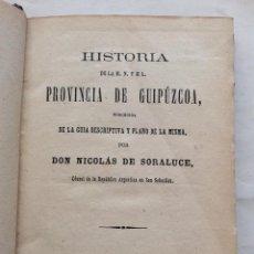 Libros antiguos: HISTORIA DE LA MN Y ML PROVINCIA DE GUIPUZCOA 1864. Lote 196768618