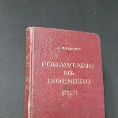 Libros antiguos: FORMULARIO DEL INGENIERO, EGIDIO GARUFFA, EDITORIAL GUSTAVO GILI. Lote 196776681
