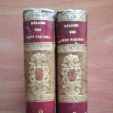 Libros antiguos: 1845 DÉLICES DES AMES PIEUSES - RECUEIL DE PRIÈRES /DOS TOMOS EN FRANCÉS. Lote 196794393