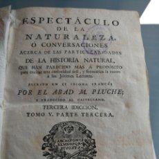 Libros antiguos: ESPECTÁCULO DE LA NATURALEZA. MADRID 1786.. Lote 196867885