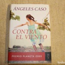 Libros antiguos: CONTRA EL VIENTO. - CASO, ANGELES.. Lote 196916203