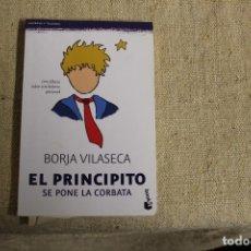 Libri antichi: EL PRINCIPITO SE PONE LA CORBATA - BORJA VILASECA. Lote 196916820
