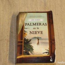 Libros antiguos: GABAS, LUZ: PALMERAS EN LA NIEVE. Lote 196919238