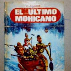 Libros antiguos: EL ÚLTIMO MOHICANO DE F. COOPER EDITORIAL FHER S.A.. Lote 196976848