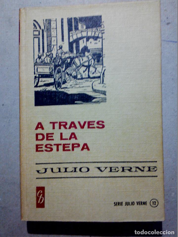 A TRAVÉS DE LA ESTEPA DE JULIO VERNE EDITORIAL BRUGUERA (Libros Antiguos, Raros y Curiosos - Literatura Infantil y Juvenil - Otros)