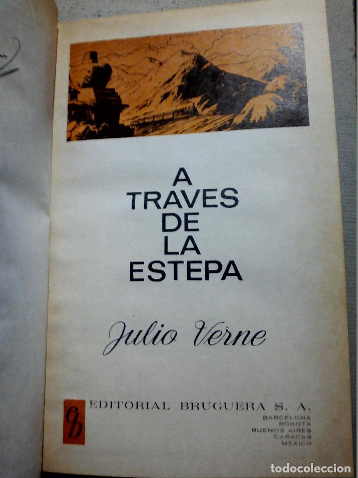 Libros antiguos: A TRAVÉS DE LA ESTEPA DE JULIO VERNE EDITORIAL BRUGUERA - Foto 5 - 196977137