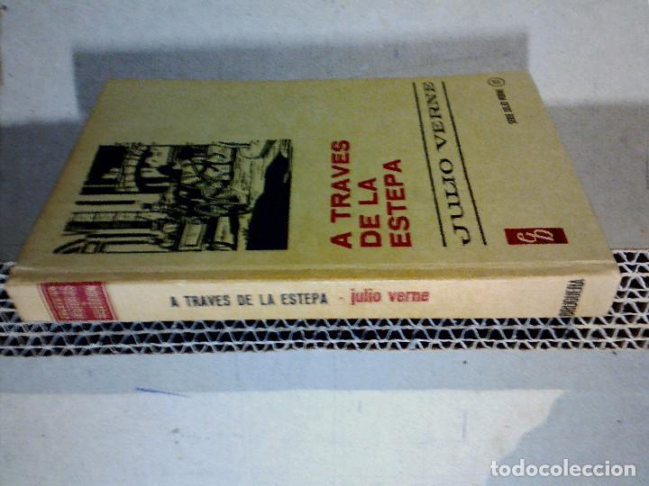 Libros antiguos: A TRAVÉS DE LA ESTEPA DE JULIO VERNE EDITORIAL BRUGUERA - Foto 6 - 196977137